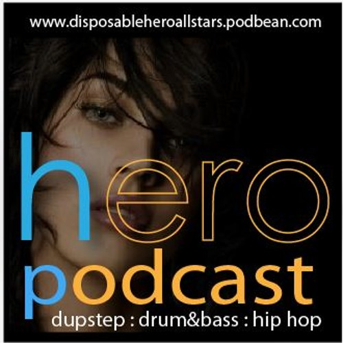 Disposable Hero - Mix Series: Dubstep 0100