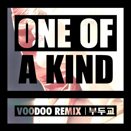 G-Dragon - One Of A Kind [Voodoo Remix]