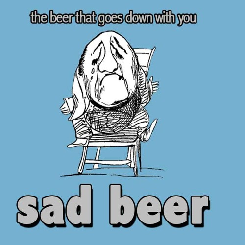 Sad Beer Jingle - Written and Performed by Bryan Carmody