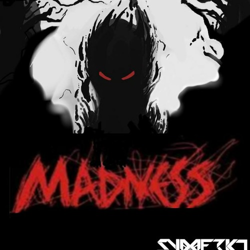 MADNESS **FREE DOWNLOAD**