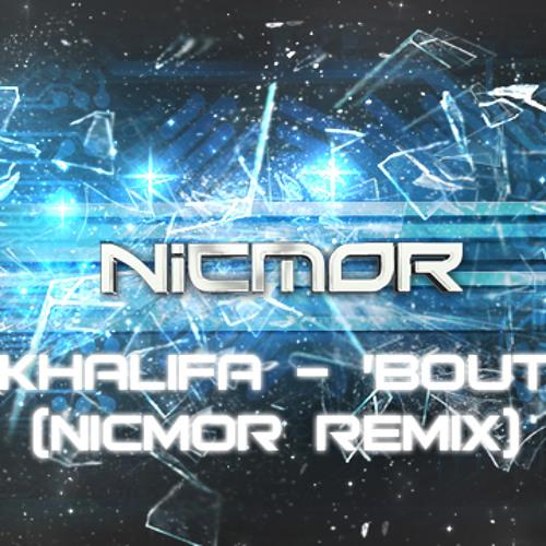 Wiz Khalifa - 'Bout Me (NICMOR Remix) [FREE DOWNLOAD!]