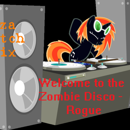 Pizza Skitch Fixes Rogue - Welcome to the Zombie Disco Remix