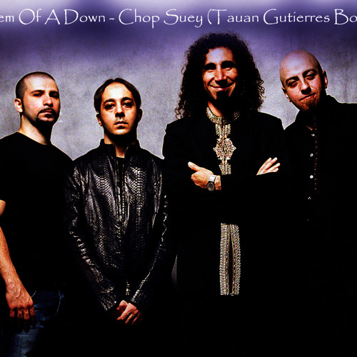 System Of A Down - Chop Suey (Tauan Gutierres Bootleg) [Free Download on Buy This Track]