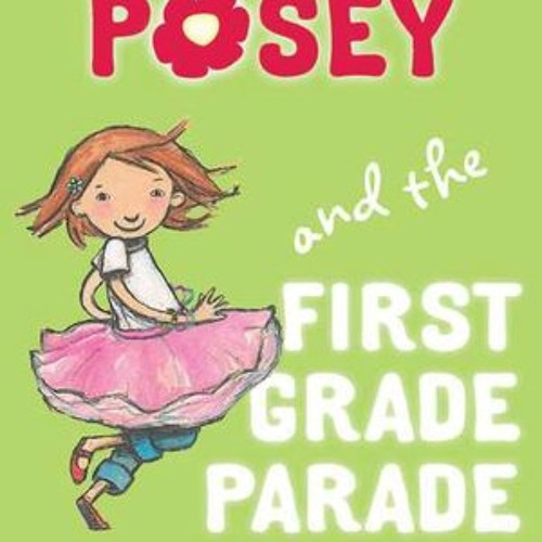 Children's Fiction, Princess Posey and the First Grade Parade