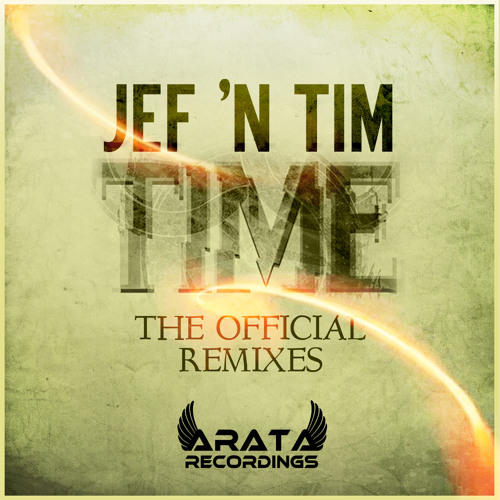 Jef 'n' Tim - Time (Alessandro Carle Rmx) [OUT NOW On Beatport ][Arata Recordings]
