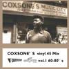 Coxson's vinyl 45 Mix Vol.1