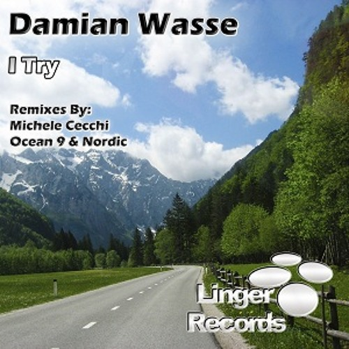 Damian Wasse - I try (Ocean 9 & Nordic Remix) PROMO