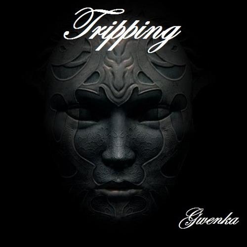 Gwenka - Tripping - (Original Mix) FREE DOWNLOAD