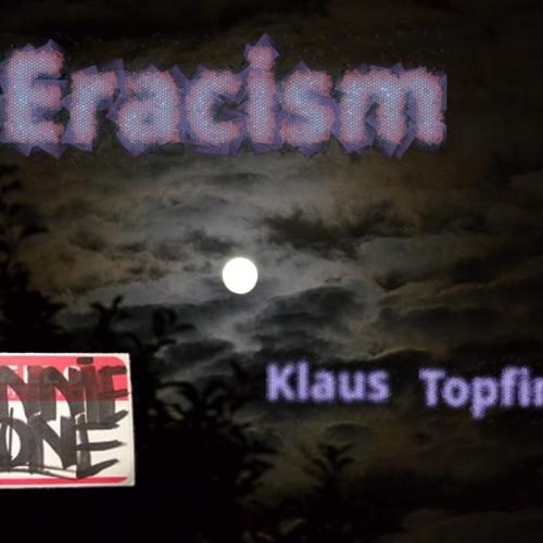Donnie Ozone - Eracism (Klaus Topfinger Tripping Remix)