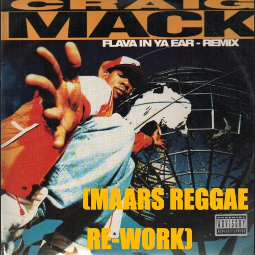Craig Mack ft. Biggie, Rampage and Busta Rhymes- Flava In Ya Ear (Maars Reggae Re-Work)