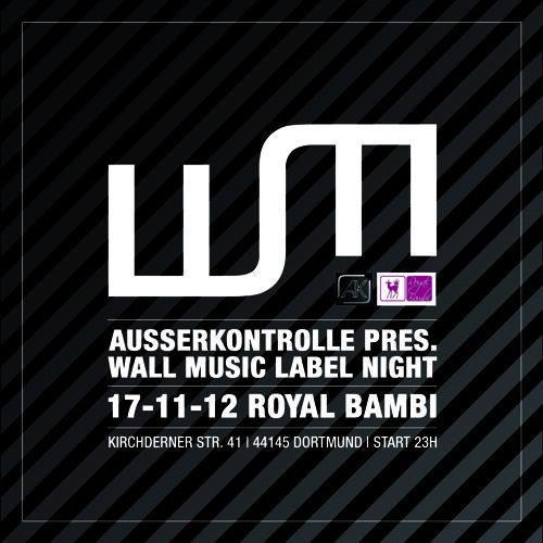 Ixel @ Ausserkontrolle pres. Wall Music Label Night / Royal Bambi Club / Dortmund / 17.11.12