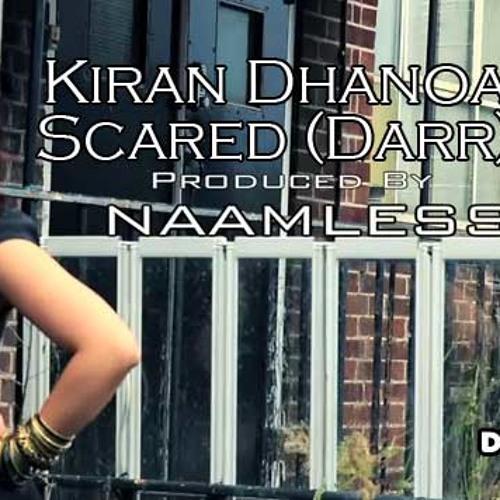 Kiran Dhanoa Ft. Naamless - Scared (Darr) vs Cookie Monsta - HeadRocka