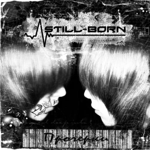 "STILL-BORN - Опять (EP ""Прочерки"", 2009)"