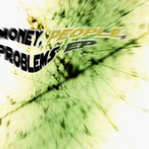 Ath Leete - Money, People, Problems EP [FREE DOWNLOAD]