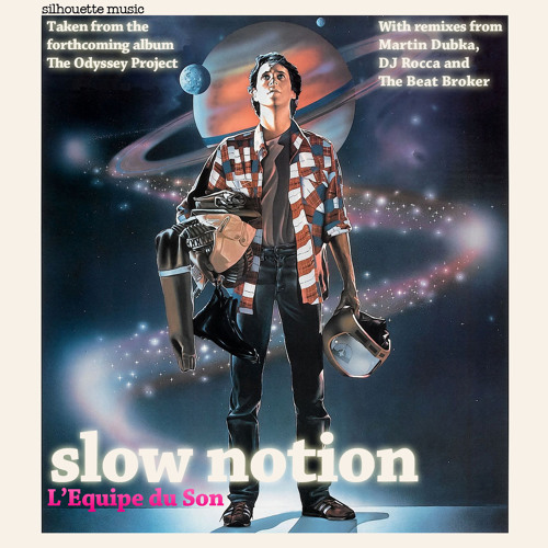6. L'Equipe du Son  - Slow Notion DJ Rocca Instrumental Erodiscomix