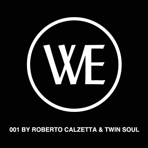 WE Podcast by Roberto Calzetta & Twin Soul
