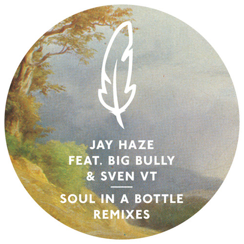 Jay Haze feat. Big Bully & Sven VT - Soul In A Bottle (Jonas Woehl Remix)