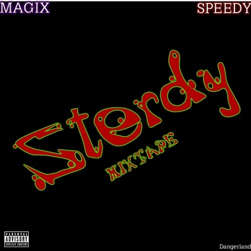 MAGIX AND SPEEDY - STERDY MIXTAPE