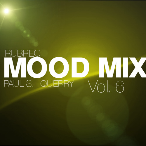 Paul S. & Querry - The Mood Mix. Vol. 6