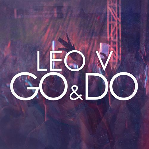 Leo V - Go & Do (Matt Krain Remix)