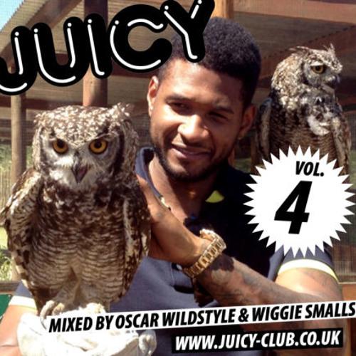 Oscar Wildstyle and Wiggie Smalls - Juicy vol. 4