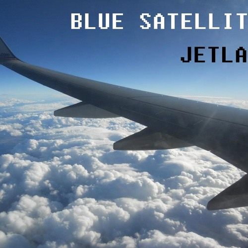 Blue Satellite - Jetlag (Original Mix)