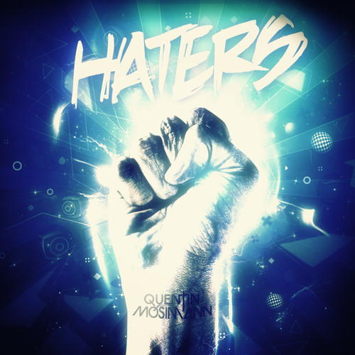 Haters - Quentin Mosimann (vocal edit)
