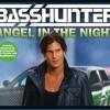 BassHunter - Angel In The Night(DiscoToxic Remix)