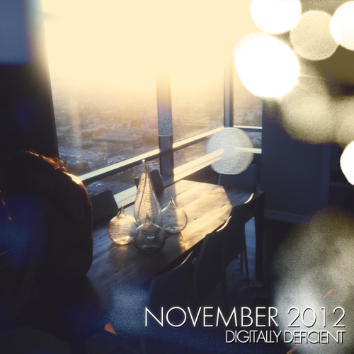 Digitally Deficient Monthly Mix - November 2012