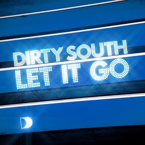 Dirty South - Let It Go (Anndy Stamer Remix)