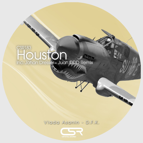 Vlada Asanin & D.F.K. - Houston ( SC Cut 112Kbps ) OUT NOW