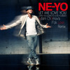 Ne -Yo - Let Me Love You (Adam Ch3rnov's F'ck Love Remix)