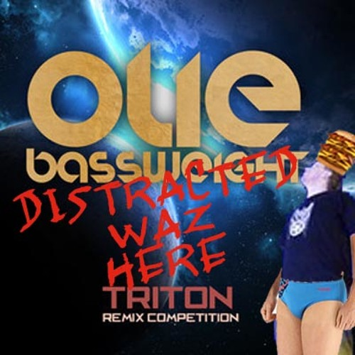 Triton (distracted remix) - Oli Bassweight [FREE DOWNLOAD]