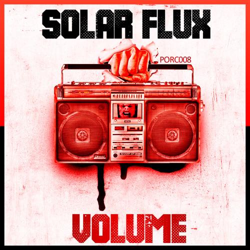 [10.01.13] Solar Flux - Volume [PORC008]