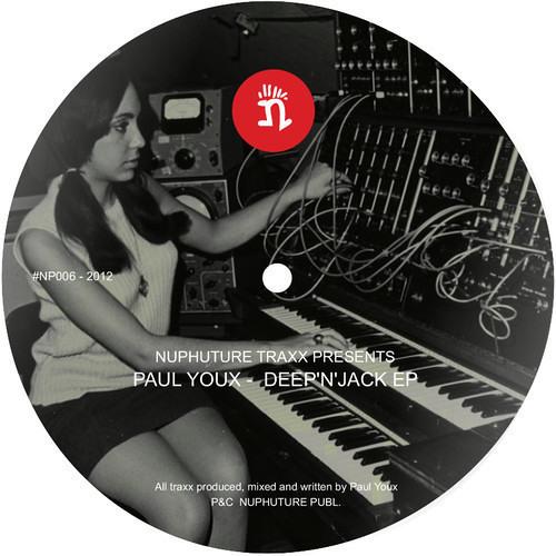Paul Youx - Deep'n'Jack EP :: Warehouse sax traxx (Nuphuture Traxx NPC002)