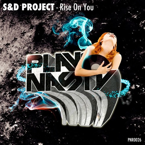 Rise On You - S&D Project (Ryan ΞNZΞD Remix) Out NOW! GET THE BASS PRESET