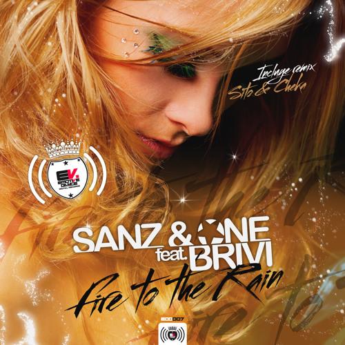 EDD 007: Sanz & One Feat. Brivi - Fire To The Rain (Out Now! / Ya a la Venta!)