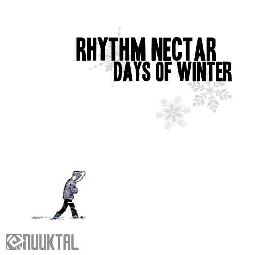 Rhythm Nectar - Days Of Winter (Original Mix)