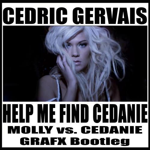 Help Me Find Cedanie (Molly Vs. Cedanie Grafx Bootleg)