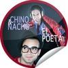Chino Y Nacho El Poeta