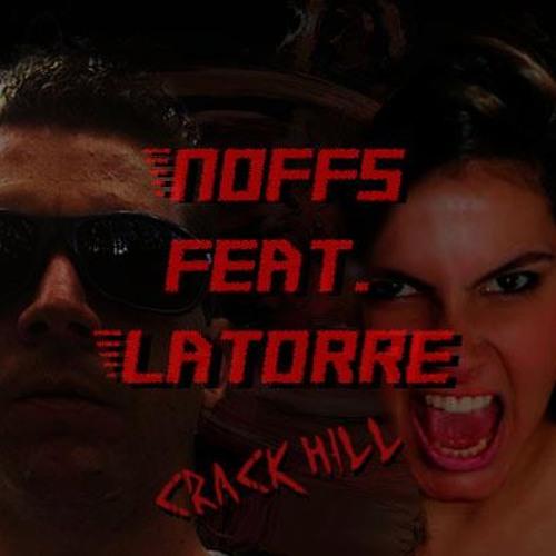 Noffs feat. Latorre - Crack Hill