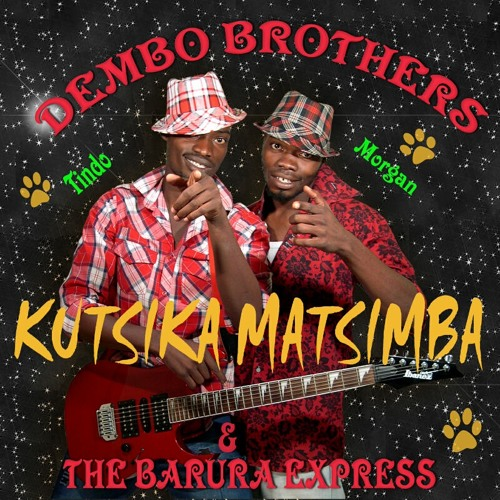 Pakutambura kwangu by Dembo Brothers and the Barura Express
