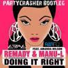 Doing it Right - Remady & Manu L. feat. Amanda Wilson (PARTYCRASHER 2K12 Bootleg)