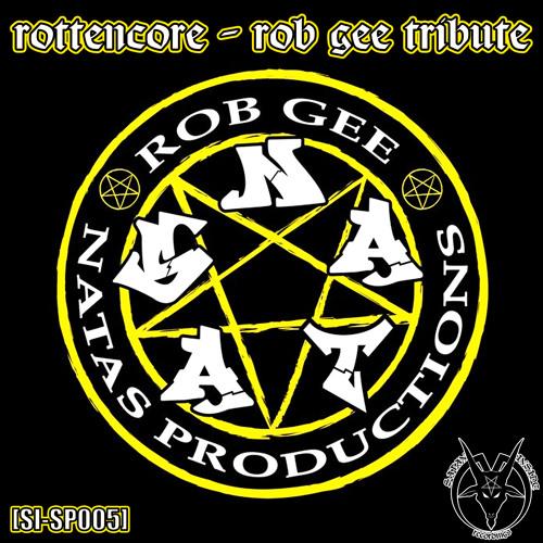 Rottencore - Rob Gee Tribute