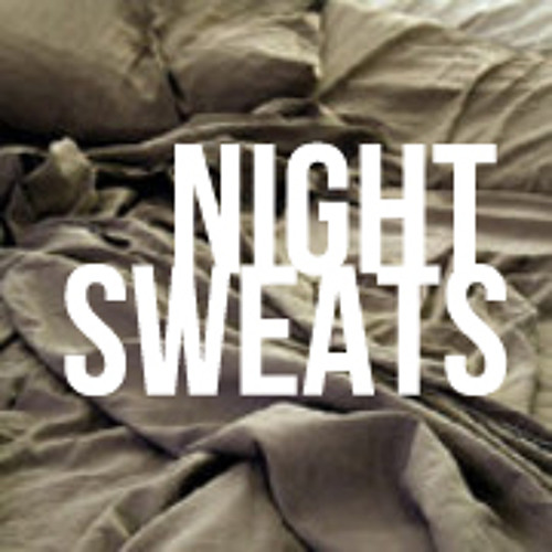 Night Sweats - 30 Second Demo