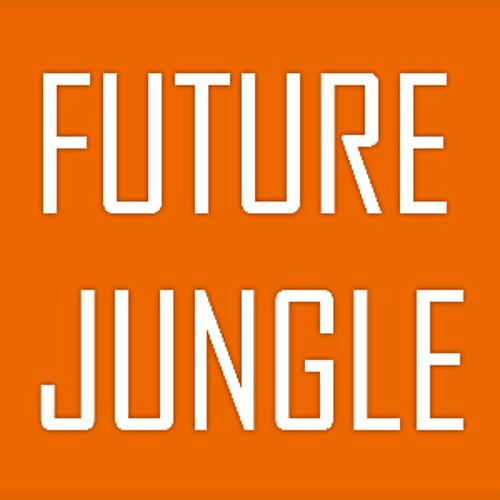 Future Jungle/140