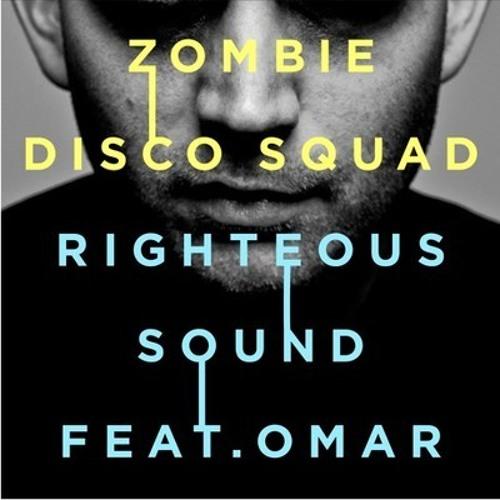 Zombie Disco Squad - Righteous Sound (Rayner & Wisqo Remix)