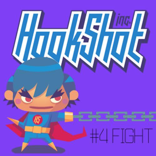 Hookshot Podcast #4: FIGHT