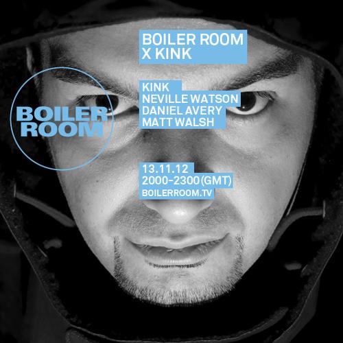 Kink Boiler Room Tracklist