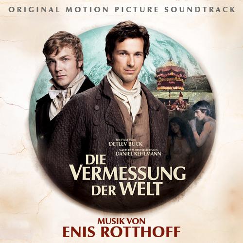 Die Vermessung der Welt - Eindrücke aus der Filmmusik zur Romanverfilmung
